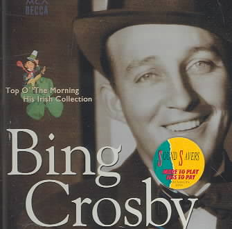 TOP THE MORNING:HIS IRISH COLLECTION BY CROSBY,BING (CD)