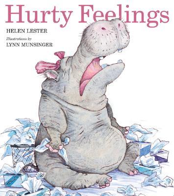 Hurty Feelings By Lester, Helen/ Munsinger, Lynn (ILT)