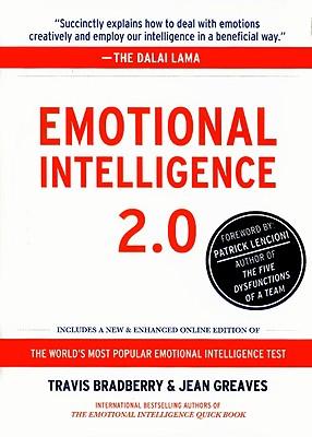 Emotional Intelligence 2.0 By Bradberry, Travis, Ph.D./ Greaves, Jean/ Lencioni, Patrick (FRW)/ DeLazaro, Sue (CON)/ Monday, Melissa, Ph.D. (CON)