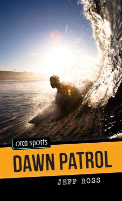 Dawn Patrol By Ross, Jeff